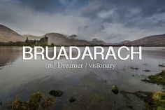 Beautiful Scottish Words That Everyone Needs In Their Life 19 Beautiful Scottish Gaelic Words Everyone Needs To Start Beautiful Scottish Gaelic Words Everyone Needs To Start Using Unusual Words, Unique Words, Cool Words, Scottish Words, Scottish Gaelic, Scottish Sayings, Scottish Names, Scottish Highlands, The Words