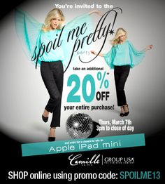 TAKE 20% OFF YOUR ENTIRE PURCHASE IN CAMILLE LA VIE / GROUP USA STORES AND ONLINE AT http://www.camillelavie.com/     MARCH 7 FROM 3PM EST TIL STORE CLOSING   ONLINE: NOW TIL MARCH 8TH 3AM EST