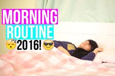 Morning Routine 2016!