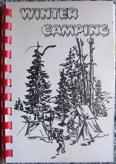Check out 1967 Boy Scouts of America Winter Camping Booklet Anthony Wayne Area Council  http://www.ebay.com/itm/1967-Boy-Scouts-America-Winter-Camping-Booklet-Anthony-Wayne-Area-Council-/152354001277?roken=cUgayN&soutkn=btXJWU via @eBay