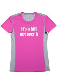 It's a Hill Get Over It Running tee Marathon by RunningPoetry