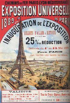 ¤ 1889, la IIIe République célèbre le premier centenaire de la Révolution française. Cet anniversaire est chargé de symboles historiques et politiques. Il est décidé d'organiser une exposition universelle, la dernière ne date que de 1878.   Il faut donc qu'elle se distingue par un ouvrage colossal, preuve de la puissance de la nation : la Tour Eiffel ! Affiche pour l'inauguration de l'exposition