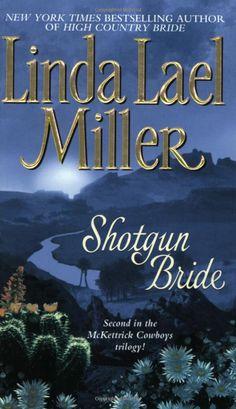 Amazon.com: Shotgun Bride (McKettrick Cowboys Trilogy #2) (9780743422741): Linda Lael Miller: Books#reader_0743422740