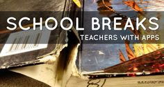 Are all the Breaks from School Necessary? BY TEACHERS WITH APPS · APRIL 16, 2014 · BLOG · ADD COMMENT   Are all the Breaks from School Neces...