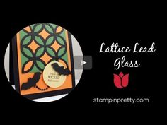 In this video, I share How to Create a Lattice Leaded Glass Look. More Stampin' Up! card ideas, paper crafting and stamping tips on my Stampin' Pretty blog, stampinpretty.com. Mary Fish, Independent Stampin' Up! Demonstrator