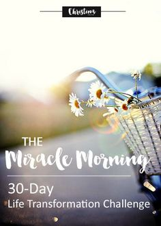 Preparing for the 30 Day Life Transformation Challenge from the Miracle Morning book by Hal Elrod