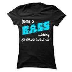 It is BASS Thing ... 999 Cool Name Shirt ! T Shirts, Hoodies Sweatshirts. Check price ==► https://www.sunfrog.com/LifeStyle/It-is-BASS-Thing-999-Cool-Name-Shirt-.html?57074