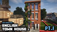 Minecraft Lets Build A Town - English Townhouse 1 - Minecraft City Buildings, Cute Minecraft Houses, Minecraft Modern, Minecraft Houses Blueprints, Minecraft House Designs, Minecraft Architecture, Minecraft Creations, Cool Minecraft, Minecraft Projects