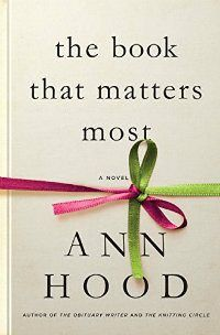 The Book That Matters Most by Ann Hood is a thought-provoking, inspirational book to read with your book club in 2017.
