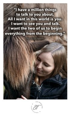 """""""I have a million things to talk to you about. All I want in this world is you. I want to see you and talk. I want the two of us to begin everything from the beginning."""" ― Haruki Murakami Quote - Zitat - of the day - horse - iceland"""