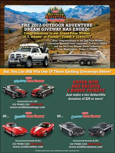 The 2012 Outdoor Adventure Dream Giveaway featured a huge grand prize package as well Dream getaway hunting and fishing trips with celebrity guides. http://www.outdoorgiveaway.com