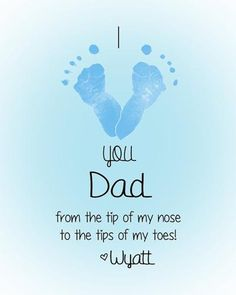 Personalized Baby Footprint Art Print I love you Daddy Great gift for Father's Day for Father Dad Daddy Grandpa Papa Pops Baby Crafts, Toddler Crafts, Crafts To Do, Crafts For Kids, Toddler Fun, Infant Crafts, Fathers Day Crafts, Gifts For Father, Fathers Day Art