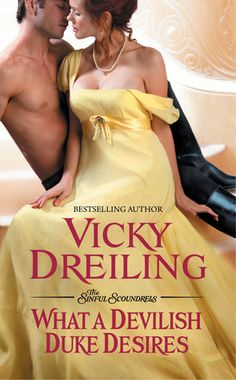 What a Devilish Duke Desires by Vicky Dreiling (historical romance)