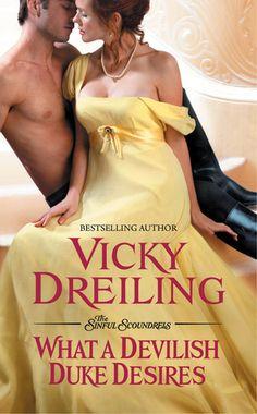 What a Devilish Duke Desires by Vicky Dreiling (historical romance)
