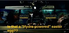 """From the Iron Man scene where the Iron Monger tosses Tony into the bus? When Iron Monger stands in front of it, it looks like the bus says """"Hydra powered"""". Maybe I'm just reaching?"""