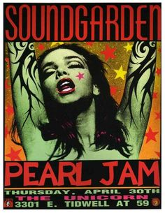 Soundgarden w/ Pearl Jam | 4/30/92 | The Unicorn | Houston, TX | 29 Of The Most Awesome Concert Posters You Will Ever See
