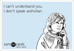 ~Honestly, how many times I haven't been able to understand people with accents,..