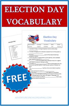 Download your FREE Election Day Vocabulary sheet to learn & review the election process with your homeschool family!