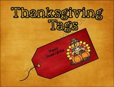 Thanksgiving Tags from Ragsdales Riches on TeachersNotebook.com -  (8 pages)  - Cute Thanksgiving tags for any gift.