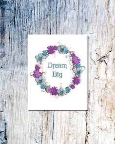 Art print dream big motivational prnt 8 by 10 you by OldOwlPress