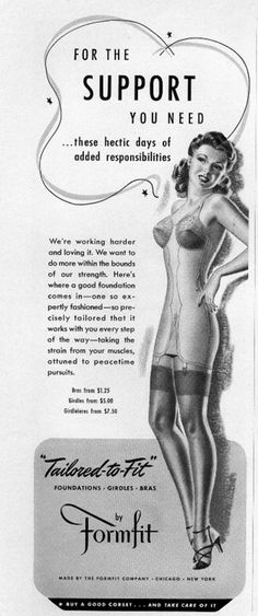 """1940s. """"for the support you need..... these hectic days of added responsibilities."""" #vintage #lingerie - lingerie lingerie, lingerie uk, flirty lingerie *sponsored https://www.pinterest.com/lingerie_yes/ https://www.pinterest.com/explore/lingerie/ https://www.pinterest.com/lingerie_yes/fantasy-lingerie/ http://www.saksfifthavenue.com/Women-s-Apparel/Intimates-Hosiery-and-Shapewear/shop/_/N-52flp0/Ne-6lvnb5?FOLDER%3C%3Efolder_id=2534374306418068"""