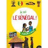 Beaucoup d'informations a propos du Senegal pour notre voyage en classe Amazon.fr: Livres