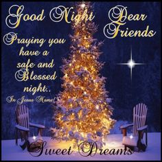 Good Night Everyone, God Bless You!