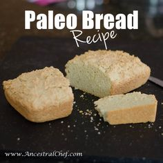 paleo bread recipe (gluten-free, dairy-free, sugar-free)| ancestral chef