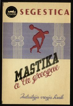 Label for brandy Mastika,Ozeha, 1950. Client: Segestica Sisak, former well-known Croatian alcoholic drinks factory. Source: Unknown inheritance- a collection of packaging of City Museum Sisak, exhibition catalog, 2016