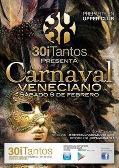 SAbado 9 de febrero, @30itantos y uppers te presentan:  Carnaval veneciano, con la ambientación y el glamour, mascaras artesanales y la plantilla del 30, lo mas parecido a la plaza de San Marcos en Valencia, con sorpresas, premios, de los que iremos informando...