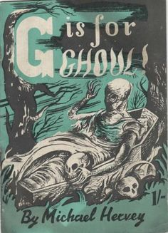 G Is For Ghoul by Michael Hervey