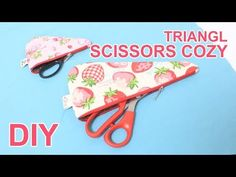 Como fazer Porta Tesoura -passo a passo | How to make a scissors case #sewingtimes - YouTube