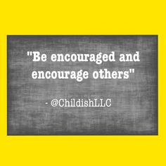 Happy Monday from Childish! we would just like to remind you all this week to please be encouraged and encourage others! As you're completing your agenda this week please be reminded you can get it done! Encourage others and remind them they can get the job done too ! Please visit our website to learn more about what we do and how we can help you execute your agendas successfully #childish #encourage #inspire #lead #leadership #socialinnovation