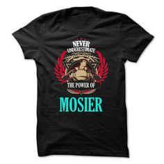 Never Underestimate The Power of MOSIER Family TM001 - #workout tee #funny hoodie. THE BEST => https://www.sunfrog.com/Names/Never-Underestimate-The-Power-of-MOSIER-Family-TM001-17518292-Guys.html?68278