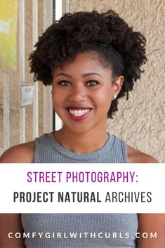 Project Natural was a street photography series focusing on showcasing Black men and Women with Natural hair in the city. These are the photo archives. #NaturalHair #NaturalHairstyles #BlackWomen #Type4Hair #Afro