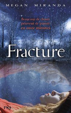 Fracture, de Megan Miranda. Pocket jeunesse, 2014. Grands formats.