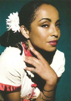 Sade- Most beautiful woman...ever.