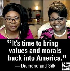 Doc's Playroom: Photo Donald Trump House, Diamond And Silk, Rights And Responsibilities, Conservative Republican, Liberal Logic, Good Times Roll, New Fox, Hard Truth, Change The World