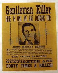 Wanted Poster for the Gentleman Killer John Wesley Hardin