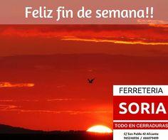 Hoy en FERRETERIA SORIA  de fin de semana y aprovechamos para desearos a todos un feliz fin de semana. Ya comienza la semana santa. Para los que os vais feliz viaje y para los que nos quedamos a disfrutar de Alicante.
