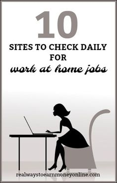 List of 10 reputable sites you can check daily for work at home jobs.