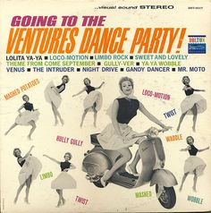 """Going To The Ventures Dance Party!"" Dolton) by The Ventures. Lp Cover, Vinyl Cover, Cover Art, Easy Listening, Jazz, Surf Music, Pop Music, The Ventures, Worst Album Covers"
