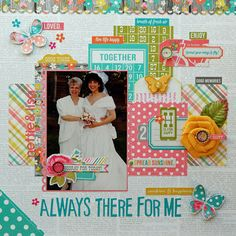 Always There for Me @SIMPLE Comunicación Stories using Vintage Bliss designed by Lisa Swift