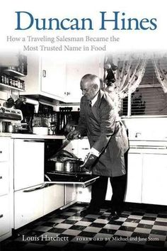 Duncan Hines (1880--1959) may be best known for the cake mixes, baked goods, and bread products that bear his name, but most people forget that he was a real person and not just a fictitious figure in