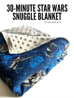 It only takes 30 minutes to make these awesome Star Wars snuggle blankets. They're perfect for kids and make a great accessory for Star Wars viewing parties. They look super simple.: