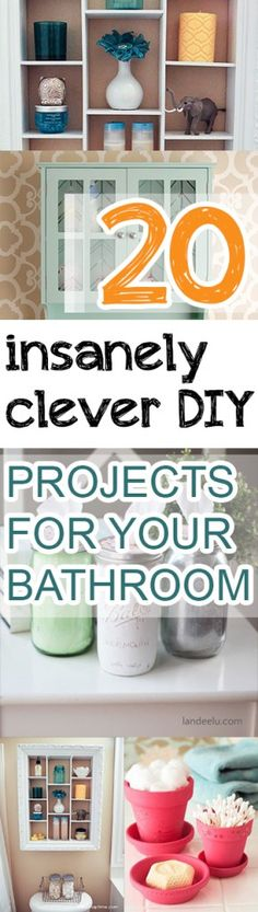 20 Insanely Clever DIY Projects for Your Bathroom (1)