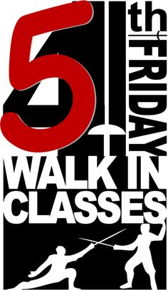 JANUARY ANNOUNCEMENT: Walk-In Classes will be held on the 5th Friday January 29 2016 at the same times.  -----------------------------------------  Ever wanted to try out fencing?  Maybe just one time?  Not sure if you want to do a whole month?  Try the WALK-IN FENCING CLASS PROGRAM!  Anybody (ages 7) can sign up for one of the classes on Fourth Friday.  Pre-registration is not required!  All equipment is provided.  Bring your friends!  Bring your spouse!  Bring your girlfriend/boyfriend…
