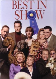 """Best In Show"" starring Christopher Guest, Eugene Levy and Catherine O'Hara. Directed by Christopher Guest. 2000."