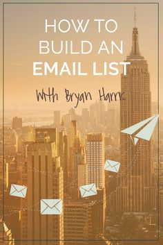 Building an email list is an often overlooked or confusing aspect of growing an online business, but it is crucial to being successful. As such, we sat down with Bryan Harris to ask him his tips for email list growth.