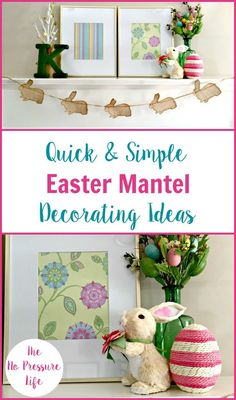 These easy DIY Easter decorations for your mantel (or mantle - however you spell it - hah!) are so cute! Get cheap ideas for an Easter banner, artwork, and decor. Keep them on your shelf or fireplace all spring! via @nopressurelife #Easter #EasterDecor #Spring #SpringDecor